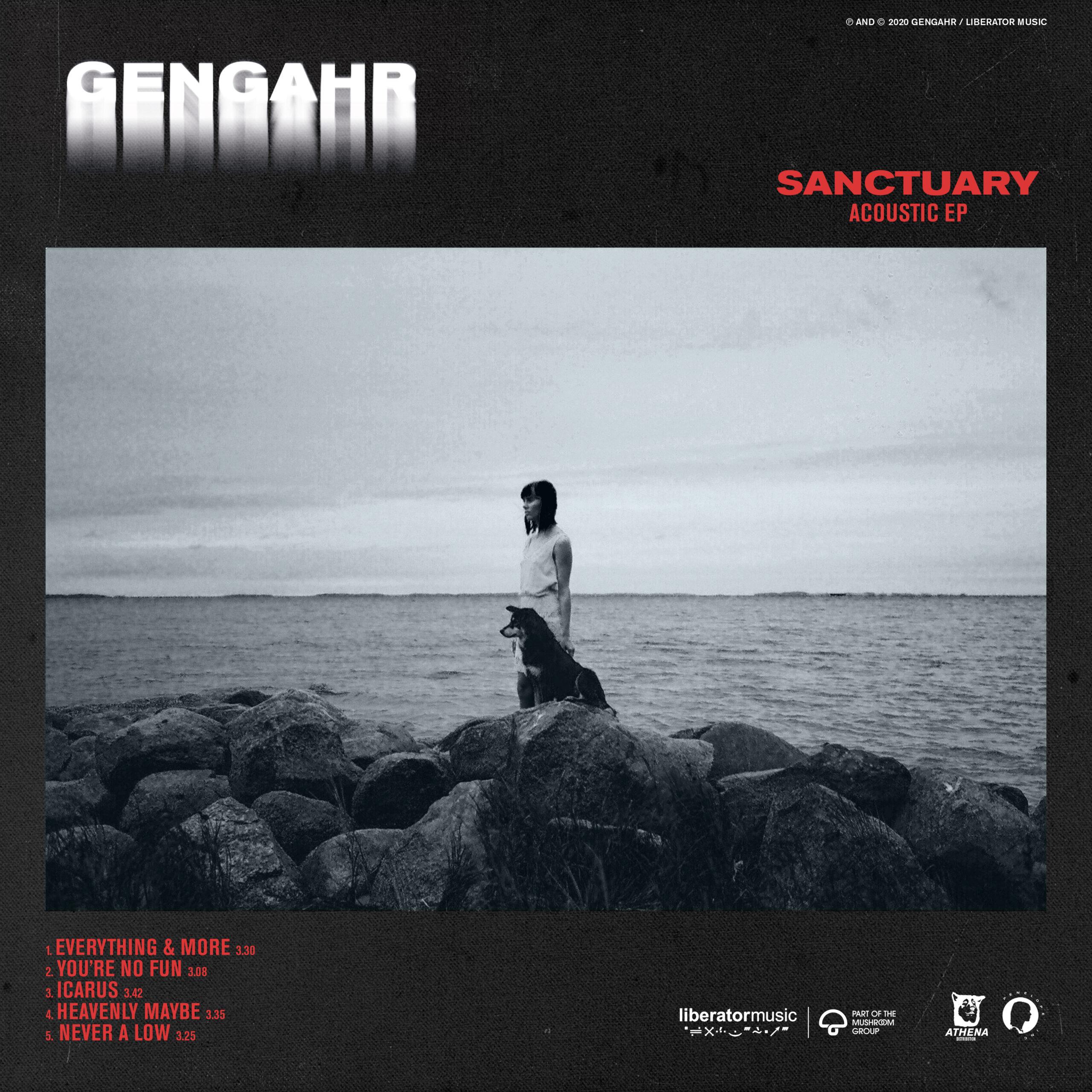 GENGAHR RELEASE SANCTUARY (ACOUSTIC) EP, OUT NOW