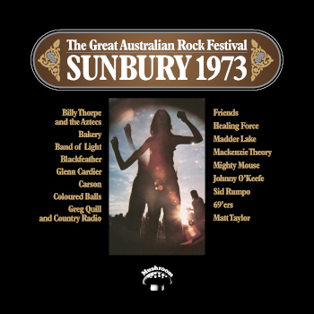 THE GREAT AUSTRALIAN ROCK FESTIVAL – SUNBURY '73 LIMITED EDITION TRIPLE COLOURED VINYL TO BE RELEASED 22 JANUARY