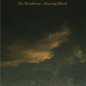 Zac Henderson announces new LP Lay The Stones with the release of lead single, 'Drawing Blood'
