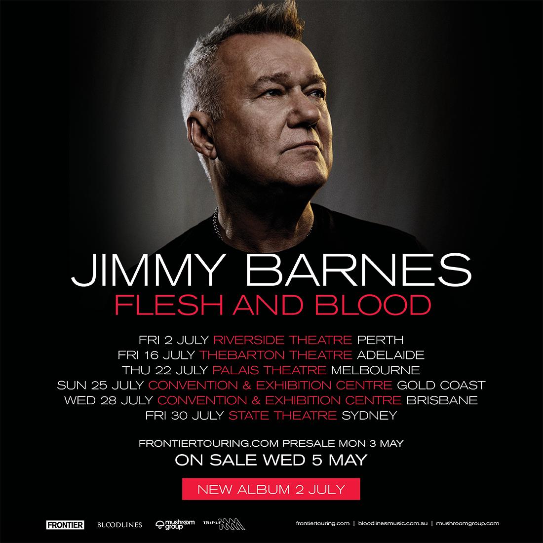JIMMY BARNES ANNOUNCES AUSTRALIAN FLESH AND BLOOD TOUR + NEW ALBUM